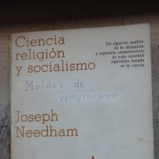 Libros de segunda mano: CIENCIA, RELIGIÓN Y SOCIALISMO (BARCELONA, 1978). Lote 219423715