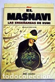 EL MASNAVI LAS ENSEÑANZAS DE RUMI JALALUD-DJN RUMI (Libros de Segunda Mano - Pensamiento - Otros)
