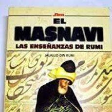 Libros de segunda mano: EL MASNAVI LAS ENSEÑANZAS DE RUMI JALALUD-DJN RUMI. Lote 219447151
