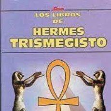 Libros de segunda mano: LOS LIBROS DE HERMES TRISMEGISTO. Lote 219447697