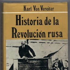 Libros de segunda mano: HISTORIA DE LA REVOLUCION RUSA KARL VON VEREITER TOMO 1. Lote 219489628
