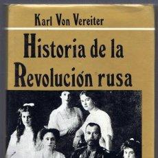 Libros de segunda mano: HISTORIA DE LA REVOLUCIÓN RUSA KARL VON VEREITER TOMO II. Lote 219489986