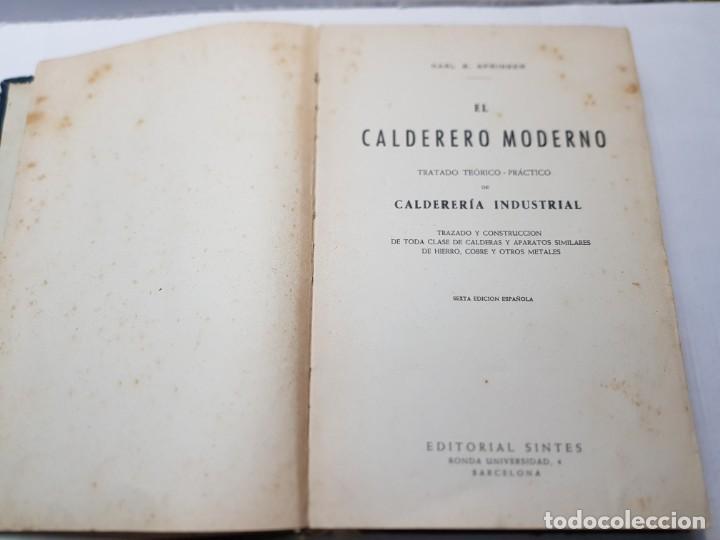Libros de segunda mano: Libro El Calderero Moderno-Karl B.Springer-Editorial Sintes 1957 - Foto 3 - 219574918