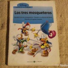 Libros de segunda mano: LOS TRES MOSQUETEROS. DISNEY CLÁSICOS DE LA LITERATURA 1. BIBLIOTECA EL MUNDO. PATO DONALD. Lote 219602212