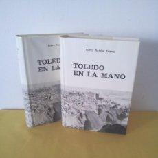 Libros de segunda mano: SIXTO RAMON PARRO - TOLEDO EN LA MANO (2 TOMOS) - FACSÍMIL 1978. Lote 219621352