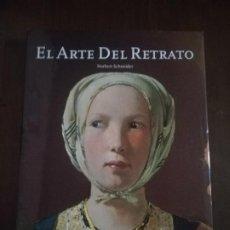 Libros de segunda mano: EL ARTE DEL RETRATO. NORBERT SCHNEIDER. TASCHEN. 1999. PAGINAS 180.. Lote 219692012