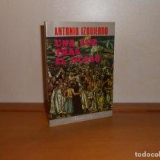 Libros de segunda mano: LA LUZ TRAS EL OCASO, ANTONIO IZQUIERDO - EDICIONES DYRSA. Lote 219693481