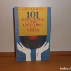 Libros de segunda mano: 101 CANCIONES PARA CORTARSE LAS VENAS, ( RECOP. MANU BERÁSTEGUI - T&B EDICIONES. Lote 219709176