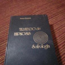 Libros de segunda mano: LIBRO TRATADO DE HIPNOSIS SOFROLOGIA DE FRANCO GRANONE 1973. Lote 219761315