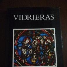 Libros de segunda mano: VIDRIERAS. EDICIONES DESTINO. LAWRENCE LEE. 1987. PAG. 206.. Lote 219766406