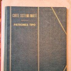 Libros de segunda mano: CORTE SISTEMA MARTI - PATRONES TIPO- 1950. Lote 219833842