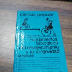 Livres d'occasion: CIENCIA POPULAR. FUNDAMENTOS BIOLOGICOS DEL ENVEJECIMIENTO Y LA LONGEVIDAD. 1987.. Lote 276941093