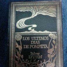Libros de segunda mano: LIS ÚLTIMOS DÍAS DE POMPEYA. Lote 219846643