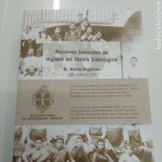 Libros de segunda mano: NOCIONES GENERALES DE HIGIENE DEL OBRERO SIDERÚRGICO DR. NICETO MUGURUZA 1918 EDICIÓN 2018 AGOTADA. Lote 219857635