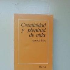 Libros de segunda mano: CREATIVIDAD Y PLENITUD DE VIDA. Lote 220094528