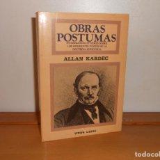 Libros de segunda mano: ALLAN KARDET , OBRAS PÓSTUMAS , TEOREMA S. A. , 1985. Lote 220105305