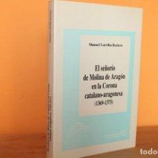 Libros de segunda mano: EL SEÑORIO DE MOLINA DE ARAGON EN LA CORONA CATALANO-ARAGONESA 1369-1375 / MANUEL BACIERO. Lote 220279661