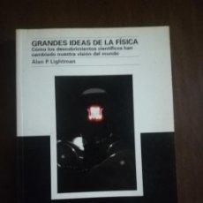 Libros de segunda mano: GRANDES IDEAS DE LA FISICA. ALAN P. LIGHTMAN. MC GRAW HILL. 2006. PAG. 286.. Lote 220298056