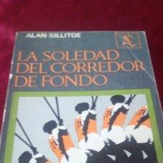 Libros de segunda mano: LA SOLEDAD DEL CORREDOR DE FONDO. ALAN SILLITOE. Lote 220315010