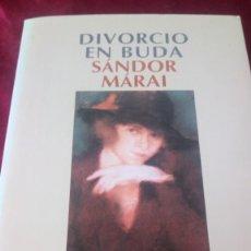 Libros de segunda mano: DIVORCIO EN BUDA. SÁNDOR MÁRAI. SALAMANDRA. Lote 220315382