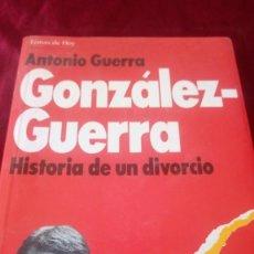 Libros de segunda mano: HISTORIA DE UN DIVORCIO. ANTONIO GUERRA. Lote 220315535