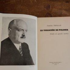 Libros de segunda mano: LA VIOLACIÓN DE POLONIA, MIKOLAJCZYK PYMY 49. Lote 220373347