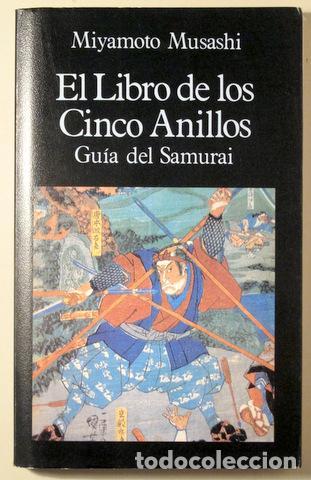 MUSASHI, MIYAMOTO - EL LIBRO DE LOS CINCO ANILLOS. GUÍA DEL SAMURAI - MADRID 1987 (Libros de Segunda Mano - Parapsicología y Esoterismo - Otros)