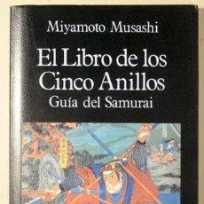 Libros de segunda mano: MUSASHI, MIYAMOTO - EL LIBRO DE LOS CINCO ANILLOS. GUÍA DEL SAMURAI - MADRID 1987. Lote 220379785