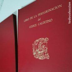 Libros de segunda mano: LIBRO DE LA PEREGRINACION DEL CODICE CALIXTINO - (JOYAS BIBLIOGRAFICAS ). Lote 220399731