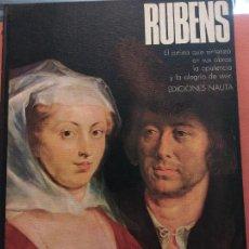 Livros em segunda mão: RUBENS. EL ARTISTA QUE SINTETIZÓ EN SUS OBRAS LA OPULENCIA Y ALEGRÍA DE VIVIR. EDICIONES NAUTA. Lote 220486793
