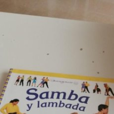 Libros de segunda mano: G-42 LIBRO BAILES DE SALÓN.( SAMBA Y LAMBADA ). Lote 220506553