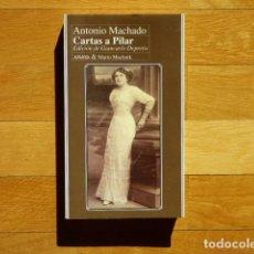 Libros de segunda mano: ANTONIO MACHADO - CARTAS A PILAR - ANAYA & MARIO MUCHNIK 1994. Lote 220520737