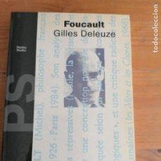 Libros de segunda mano: FOUCAULT - GILLES DELEUZE PAIDOS ESTUDIO 1º EDICION 1987 170PP. Lote 220545815