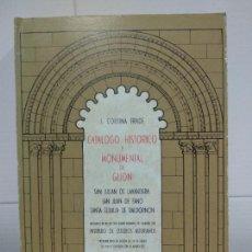 Libros de segunda mano: CATALOGO HISTORICO Y MONUMENTAL DE GIJON. Lote 220547367