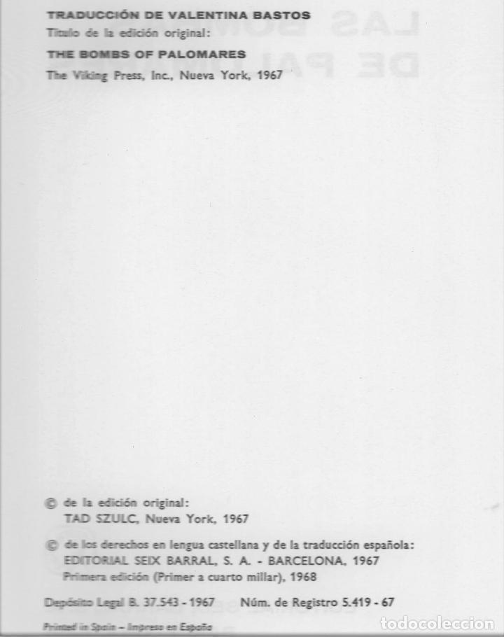 Libros de segunda mano: LAS BOMBAS DE PALOMARES ( ALMERÍA ) TAD SZULC EDITORIAL SEIS BARRAL 1968 1ª EDICIÓN COL TESTIMONIO - Foto 3 - 220571513