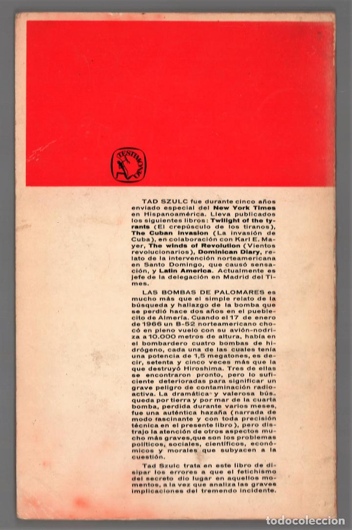 Libros de segunda mano: LAS BOMBAS DE PALOMARES ( ALMERÍA ) TAD SZULC EDITORIAL SEIS BARRAL 1968 1ª EDICIÓN COL TESTIMONIO - Foto 6 - 220571513