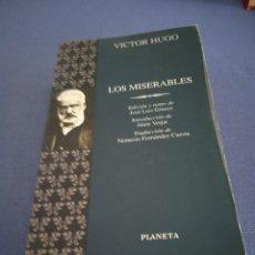 Libros de segunda mano: LOS MISERABLES. VÍCTOR HUGO. ED. PLANETA. AÑO 1996. Lote 220588606
