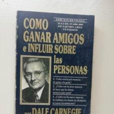 Libros de segunda mano: COMO GANAR AMIGOS E INFLUIR SOBRE LAS PERSONAS. Lote 220616302