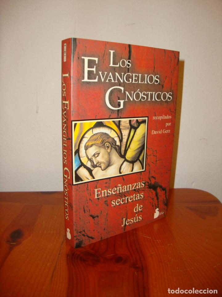LOS EVANGELIOS GNÓSTICOS. ENSEÑANZAS SECRETAS DE JESÚS - DAVID GERZ (COMP.) - SIRIO, MUY BUEN ESTADO (Libros de Segunda Mano - Parapsicología y Esoterismo - Otros)