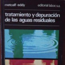 Livros em segunda mão: TRATAMIENTO Y DEPURACIÓN DE LAS AGUAS RESIDUALES. Lote 220691431