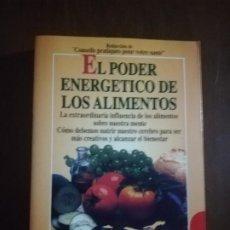 Libros de segunda mano: EL PODER ENERGETICO DE LOS ALIMENTOS. TRADUCCION DE JOSE ANTONIO BRAVO. ROBIN BOOK. 1996.. Lote 220704121