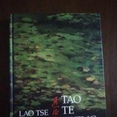 Libros de segunda mano: LAO TSE. TAO TE CHING. EL LIBRO CLASICO DE LA SABIDURIA CHINA. 1998.. Lote 220704531