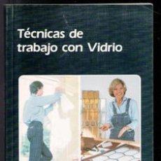 Livros em segunda mão: TÉCNICAS DE TRABAJO CON VÍDRIO, EDUARD WIEGAND. Lote 220734938