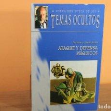 Livros em segunda mão: ATAQUE Y DEFENSA PSIQUICOS / FRANCISCO JAVIER SIERRA. Lote 220750843