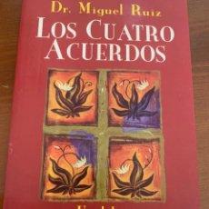 Libros de segunda mano: LOS CUATRO ACUERDOS - DR.MIGUEL RUIZ. Lote 255359800