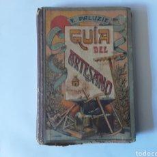 Libros de segunda mano: GUIA DEL ARTESANO ESTEBAN PALUZIE. Lote 220793155