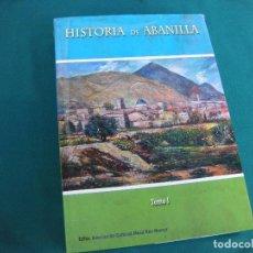 Libros de segunda mano: HISTORIA DE ABANILLA TOMO I . MURCIA. Lote 220806242