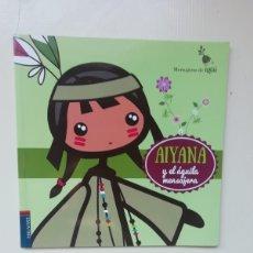 Libros de segunda mano: AIYANA. Lote 220808571
