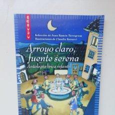 Libros de segunda mano: ARROYO CLARO, FUENTE SERENA. Lote 220808925