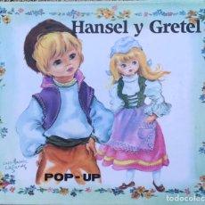 Libros de segunda mano: LIBRO POP UP HANSEL Y GRETEL - LITERATURA INFANTIL Y JUVENIL DIORAMA CUENTOS. Lote 220854508